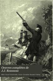 Oeuvres complètes de J.J. Rousseau: avec des notes historiques ...