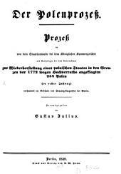 Der Polenprozeß: Hg. von Gustav Julius