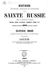 Histoire pittoresque: dramatique et caricaturale de la Sainte Russie, d'après les chroniqueurs et historiens Nestor, Nikan, Sylvestre, Karamsin, Ségur, etc
