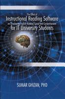 The Effect of Instructional Reading Software on Developing English Reading Speed and Comprehension for It University Students PDF