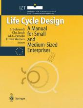 Life Cycle Design: A Manual for Small and Medium-Sized Enterprises