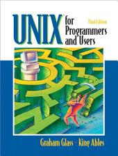 UNIX for Programmers and Users: Edition 3