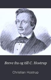 Breve fra og till C. Hostrup