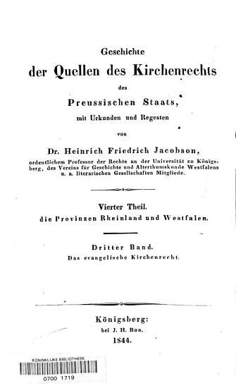 Geschichte der Quellen des evangelischen Kirchenrechts der Provinzen Rheinland und Westfalen PDF