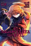 The Saga of Tanya the Evil, Vol. 4 (manga)