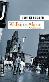 Walküre-Alarm: Tom Sydows siebter Fall