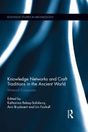 Knowledge Networks and Craft Traditions in the Ancient World PDF