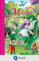Maluna Mondschein   Der Zauberwald feiert  PDF