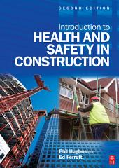 Introduction to Health and Safety in Construction: Edition 2