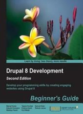 Drupal 8 Development: Beginner's Guide: Edition 2
