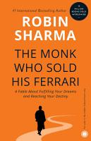The Monk Who Sold His Ferrari  A Fable About Fulfilling Your Dreams   Reaching Your Destiny PDF