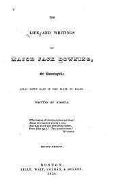 The Life and Writings of Major Jack Downing [pseud.] of Downingville: Away Down East in the State of Maine