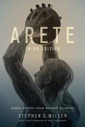 Arete: Greek Sports from Ancient Sources, Edition 3