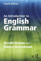An Introduction to English Grammar: Edition 4