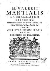 M. Valerii Martialis Epigrammatum, librios XV