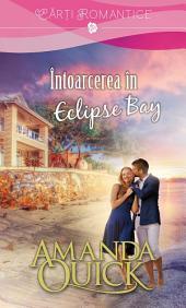 Întoarcerea în Eclipse Bay