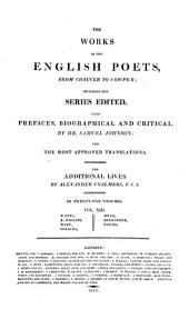The Works of the English Poets from Chaucer to Cowper: Including the Series Edited : in Twenty-one Volumes. Watts, A. Philips, West, Collins, Dyer, Shenstone, Young, Volume 13
