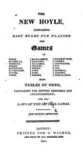 The New Hoyle: Containing Rules and Instructions for Playing Whist ... [etc.]