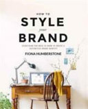 How to Style Your Brand