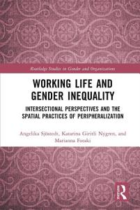 Working Life and Gender Inequality PDF
