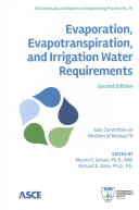 Evaporation, Evapotranspiration, and Irrigation Water Requirements
