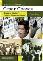 Encyclopedia of Cesar Chavez  The Farm Workers  Fight for Rights and Justice PDF
