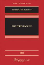 The Torts Process: Edition 8