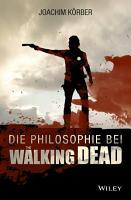 Die Philosophie bei  The Walking Dead  PDF
