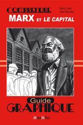 Comprendre Marx et Le capital: Guide graphique