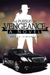 The Pursuit Of Vengeance Book PDF