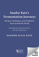 Sandor Katz s Fermentation Journeys