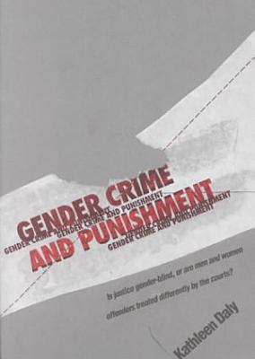 Gendered Crime And Punishment