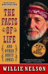 The Facts of Life: and Other Dirty Jokes
