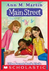 Main Street #5: The Secret Book Club