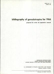 Bibliography of Gonadotropins for 1966
