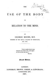 The Use of the Body in Relation to the Mind