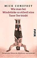Wie man bei Windst  rke 10 stilvoll eine Tasse Tee trinkt PDF