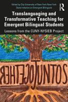 Translanguaging and Transformative Teaching for Emergent Bilingual Students PDF
