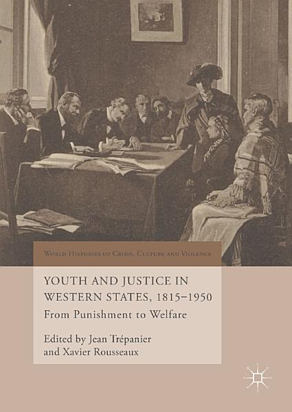 Download Youth and Justice in Western States  1815 1950 Book