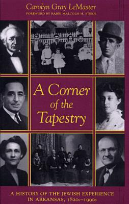 Corner of the Tapestry  a History of the Jewish Experience in Ar 1820s 1990s  c  PDF