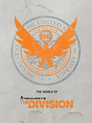 The World of Tom Clancy s The Division PDF