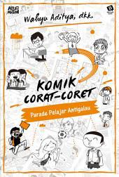 Komik Corat-Coret 2: Parade Pelajar Antigalau