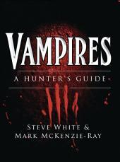 Vampires: A Hunter's Guide