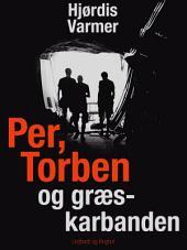 Per, Torben og græskarbanden: Bind 2