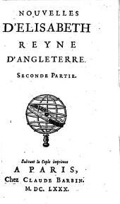 Nouvelles D'Elisabeth, Reyne D'Angleterre: Volume2