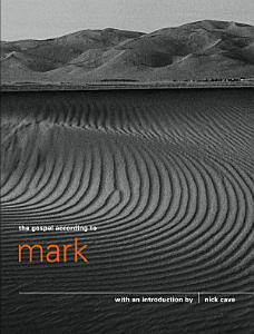 The Gospel According to Mark Book