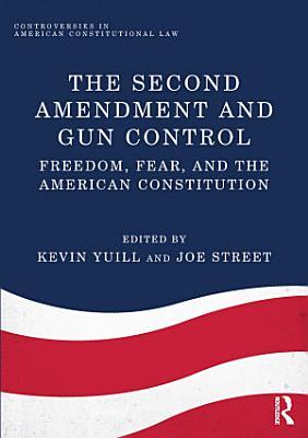 The Second Amendment and Gun Control PDF
