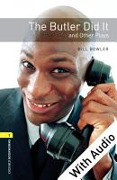 The Butler Did It and Other Plays   With Audio Level 1 Oxford Bookworms Library PDF