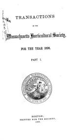 Transactions of the Massachusetts Horticultural Society ...