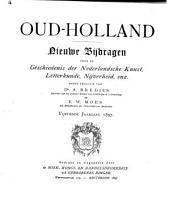 Oud-Holland: tijdschrift voor Nederlandse kunstgeschiedenis, Volume 15